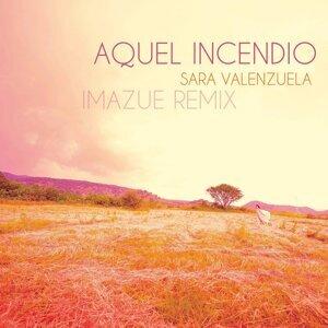 Aquel Incendio - Imazue Remix