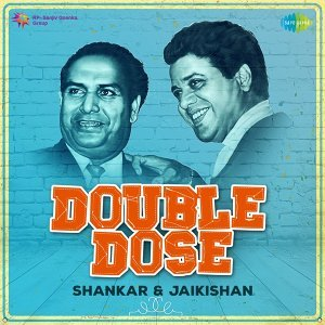 Double Dose - Shankar and Jaikishan