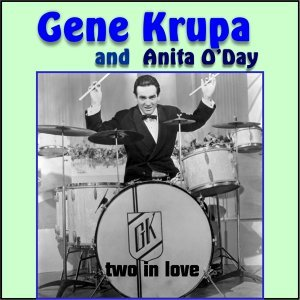 Gene Krupa and Anita O'day - Two in Love