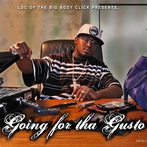 Going for tha Gusto