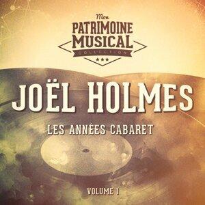 Les années cabaret : Joël Holmes, Vol. 1