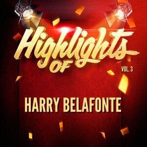 Highlights of Harry Belafonte, Vol. 3