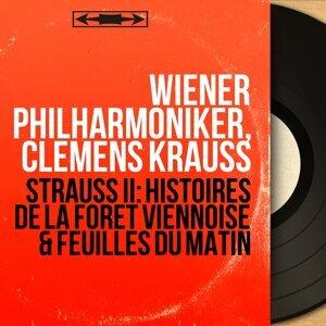 Strauss II: Histoires de la forêt viennoise & Feuilles du matin - Mono Version