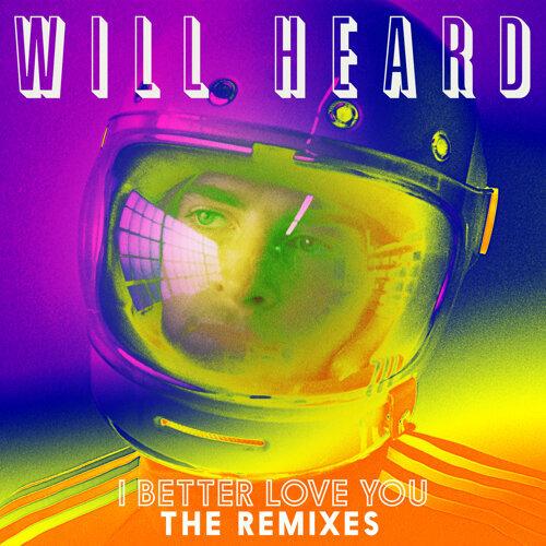 I Better Love You (Remixes)