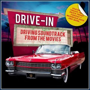 Drive In - Driving Soundtrack from the Movies