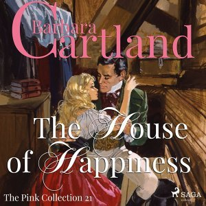The House of Happiness - The Pink Collection 21 - Unabridged