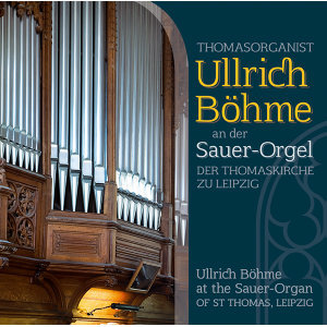 Ullrich Böhme at the Sauer-Organ of St. Thomas, Leipzig