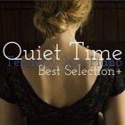 Quiet Time Best Selection+
