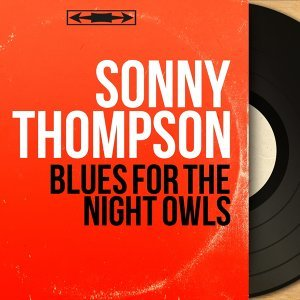 Blues for the Night Owls - Mono Version