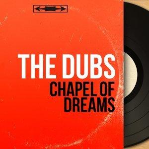 Chapel of Dreams - Mono Version