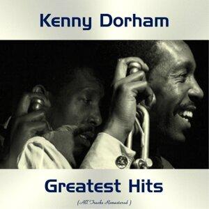Kenny Dorham Greatest Hits - All Tracks Remastered