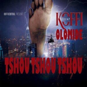 Tshou Tshou Tshou - Koffi Trump