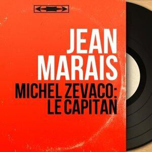 Michel Zevaco: Le capitan - Adapted By Pierre Marteville, Mono Version