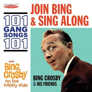 Join Bing and Sing Along: 101 Gang Songs / On the Happy Side