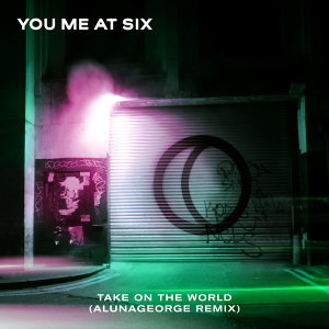 Take on the World - AlunaGeorge Remix