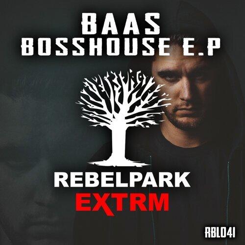 Bosshouse EP