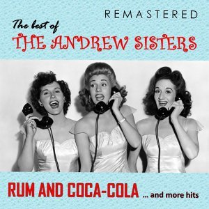 The Best of The Andrew Sisters - Remastered