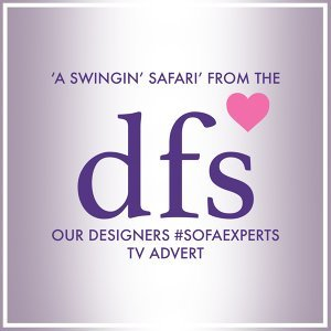 """A Swingin' Safari (From the Dfs """"Our Designers - Sofa Experts"""" T.V. Advert)"""