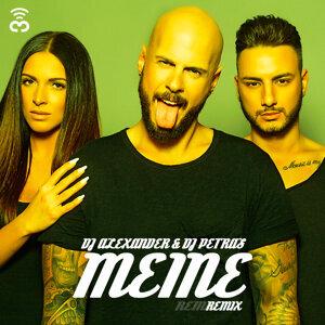 Meine - DJ Alexander & DJ Petras Remix