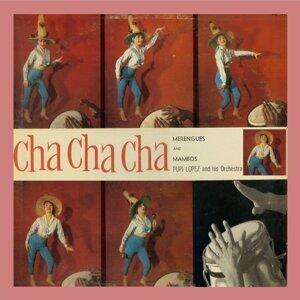 Cha Cha Cha Merengues and Mambos
