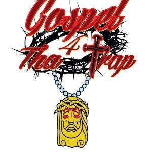 Gospel 4 tha Trap