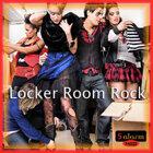 LOCKER ROOM ROCK (更衣室搖滾)