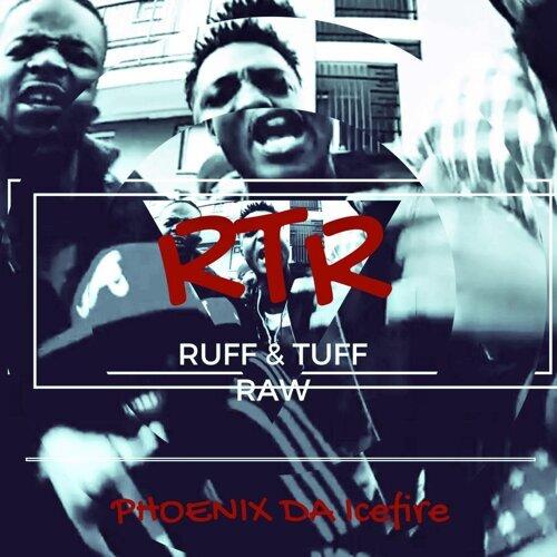 Ruff Tuff & Raw
