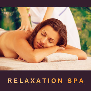 Relaxation Spa – Massage Dreams, Spa Music, Deep Relaxation, Zen, New Age 2017