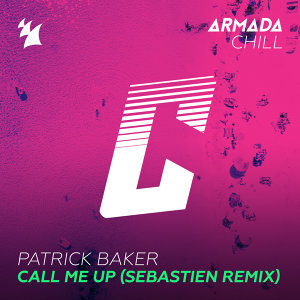 Call Me Up - Sebastien Remix