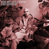Kiss My Girlfriend (ExR Edition)