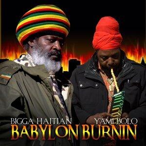 Babylon Burnin' (feat. Yami Bolo)