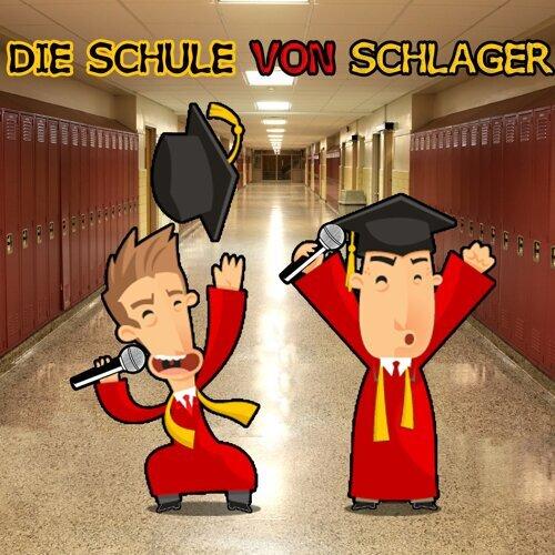 Die Schule von Schlager