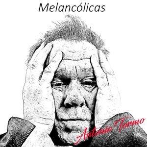 Melancólicas: Antonio Tormo