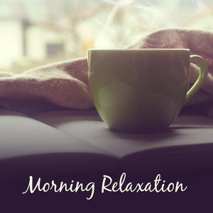Morning Relaxation – Soothing New Age Music, Stress Relief, Calm Your Mind, Relaxation Sounds