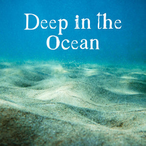 Deep in the Ocean – Calming Waves, Nature New Age Music, Sea Sounds, Stress Relief