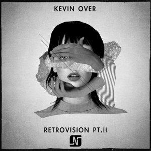 Retrovision, Pt. II