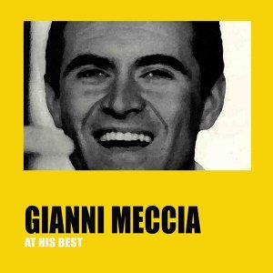 Gianni Meccia at His Best