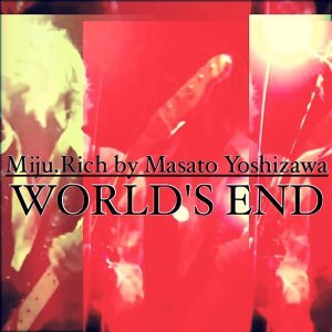 WORLD'S END (WORLD'S END)