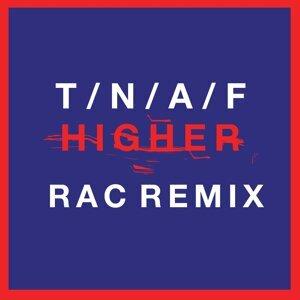 Higher - RAC Mix