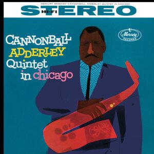 Cannonball Adderley Quintet In Chicago