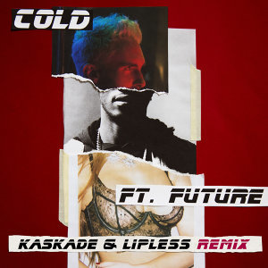 Cold - Kaskade & Lipless Remix