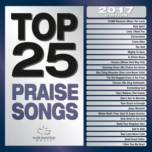 Top 25 Praise Songs - 2017 Edition