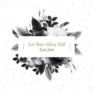 Let Your Glory Fall - Radio Version