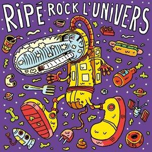 Ripé rock l'univers