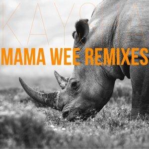 Mama Wee - Remixes