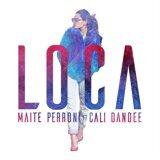 Loca (feat. Cali y El Dandee)