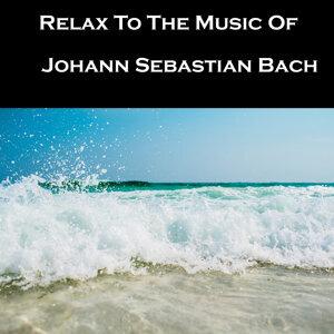 Relax To The Music Of Johann Sebastian Bach