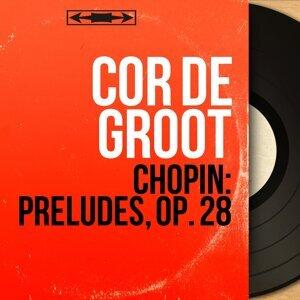 Chopin: Préludes, Op. 28 - Mono Version
