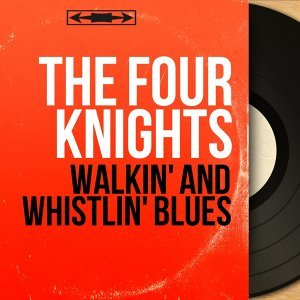 Walkin' and Whistlin' Blues - Mono Version