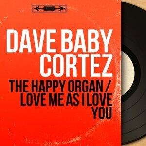The Happy Organ / Love Me as I Love You - Mono Version